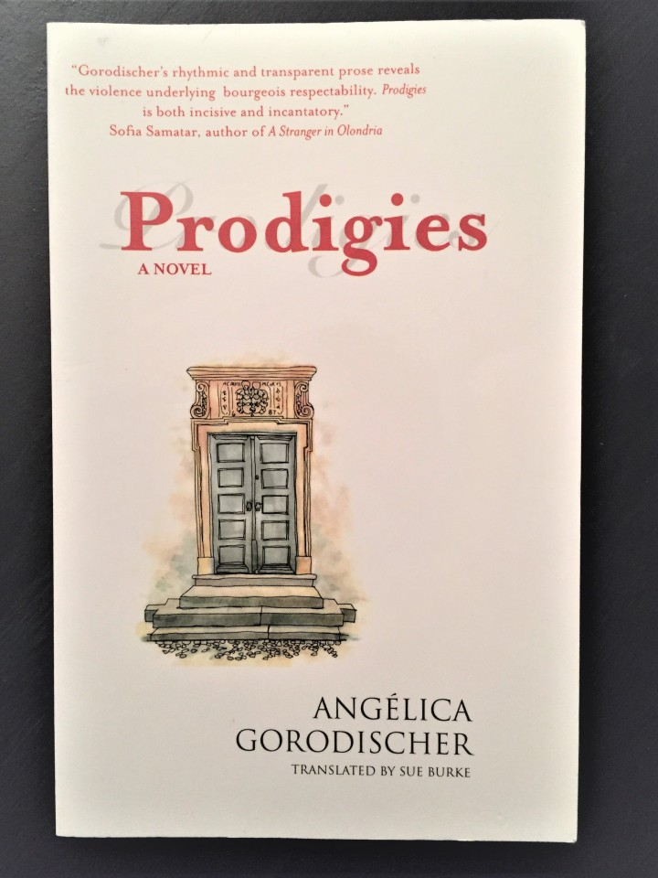 "A book you wouldn't otherwise read – ""Prodigies"" by Angelica Gorodischer, Translated by Sue Burke"